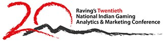 Raving National Indian Gaming Analytics & Marketing Conference